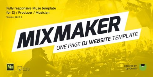MixMaker – DJ / Producer / Music Band Website Responsive Muse Template – 6947130